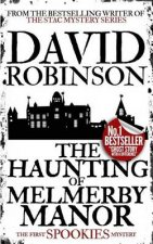 The Haunting of Melmerby Manor (#1 Spookies Mystery) (Spookies Mystery Series)