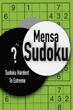 Mensa Sudoku: Sudoku Hardest To Extreme