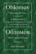 Oblomov: Parts One and Two