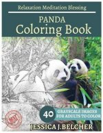 Panda Coloring Book for Adults Relaxation Meditation Blessing: Sketches Coloring Book 40 Grayscale Images