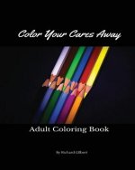 Color Your Cares Away