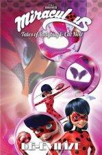 Miraculous: Tales of Ladybug and Cat Noir: De-Evilize