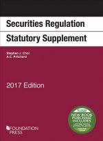 Securities Regulation Statutory Supplement, 2017 Edition