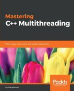 Mastering C++ Multithreading