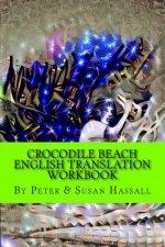 Crocodile Beach: English Translation Workbook