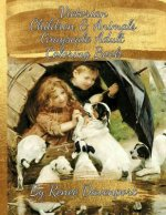 Victorian Children & Animals Grayscale Adult Coloring Book: 30 Bonus Special Effects Coloring Pages