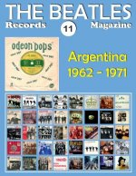 The Beatles Records Magazine - No. 11 - Argentina (1962 - 1971): Full Color Discography