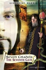 The Seventh Gate: The Seven Citadels