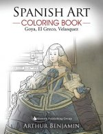 Spanish Art Coloring Book: Goya, El Greco, Velasquez