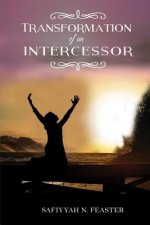 Transformation of an Intercessor