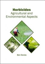 Herbicides: Agricultural and Environmental Aspects