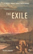 The Exile: A Novel about Taras Shevchenko