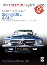 Mercedes-Benz 280-560sl & Slc: W107 Series Roadsters & Coupes 1971 to 1989