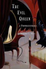 The Evil Queen: A Pornolexicography