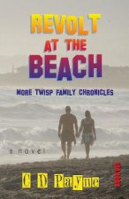 Revolt at the Beach: More Twisp Family Chronicles
