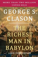 The Richest Man in Babylon: Large Print Edition