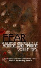 Fear: a Modern Anthology of Horror and Terror: 2