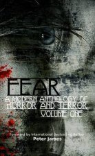 Fear: A Modern Anthology of Horror and Terror: 1