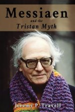 Messiaen and the Tristan Myth