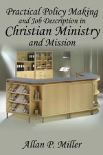Practical Policy Making and Job Description in Christian Ministry and Mission