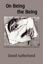 On Being the Being: An Analysis on the Establishment of Being and the Non-Existent Self