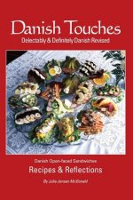 Danish Touches: Recipes and Reflections
