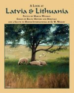 A Look at Latvia and Lithuania