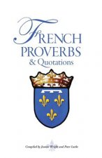 French Proverbs and Quotations