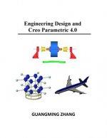 Engineering Design and Creo Parametric 4.0