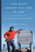 2,000 Miles Around the Tree of Life: A Naturalist Hikes the Appalachian Trail