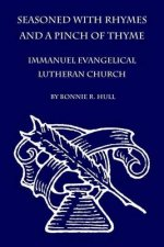 Seasoned with Rhymes and a Pinch of Thyme: Immanuel Evangelical Lutheran Church