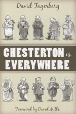 Chesterton Is Everywhere