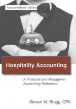 Hospitality Accounting: A Financial and Managerial Accounting Reference
