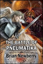 The Battle of Pneumatika: In the Beginning...