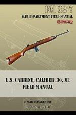 U.S. Carbine, Caliber .30, M1 Field Manual