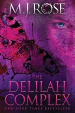 The Delilah Complex