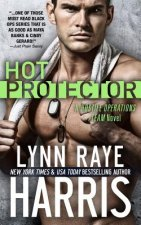 Hot Protector (a Hostile Operations Team Novel - Book 10)