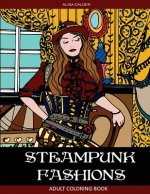 Steampunk Fashions: Adult Coloring Book
