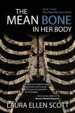 The Mean Bone in Her Body