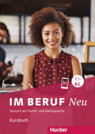 Im Beruf NEU B1+B2 - Kursbuch