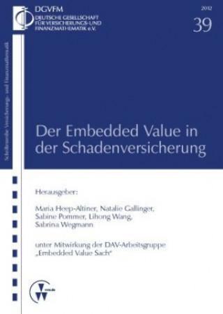 Der Embedded Value in der Schadenversicherung