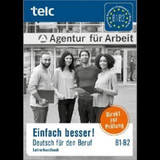 Einfach besser!, Deutsch für den Beruf B1-B2, Lehrerhandbuch