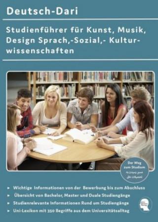 Deutsch-Dari Studienführer für Kunst, Musik, Design Sprach,-Sozial,- Kulturwissenschaften