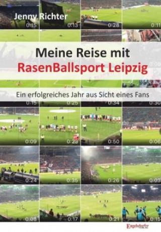 Meine Reise mit RasenBallsport Leipzig