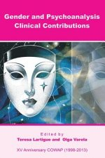 Gender and Psychoanalysis. Clinical Contributions