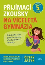 Přijímací zkoušky na víceletá gymnázia Český jazyk