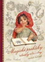 Magické praktiky a rituály našich babiček