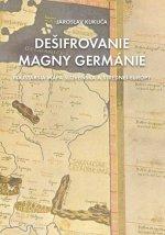 Dešifrovanie Magny Germánie (Najstaršia mapa strednej Európy a Slovenska)