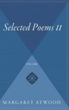 Selected Poems II: 1976 - 1986