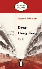 Dear Hong Kong: An Elegy to a City